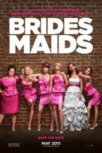 Bridesmaids (Re: 2020)