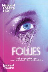 NT Live Follies (2021 Encore)