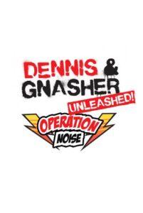 Dennis & Gnasher: Unleashed! Operation Noise